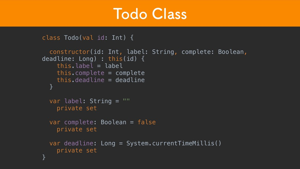 5PEP$MBTT class Todo(val id: Int) { constructo...