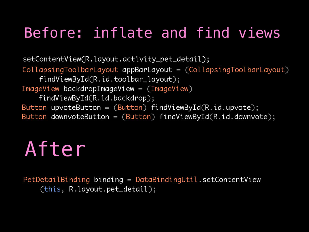 Before: inflate and find views CollapsingToolba...