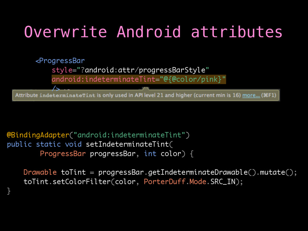 "@BindingAdapter(""android:indeterminateTint"") pu..."