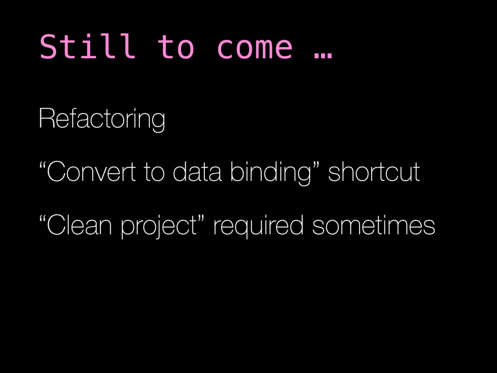"Refactoring ""Convert to data binding"" shortcut ..."