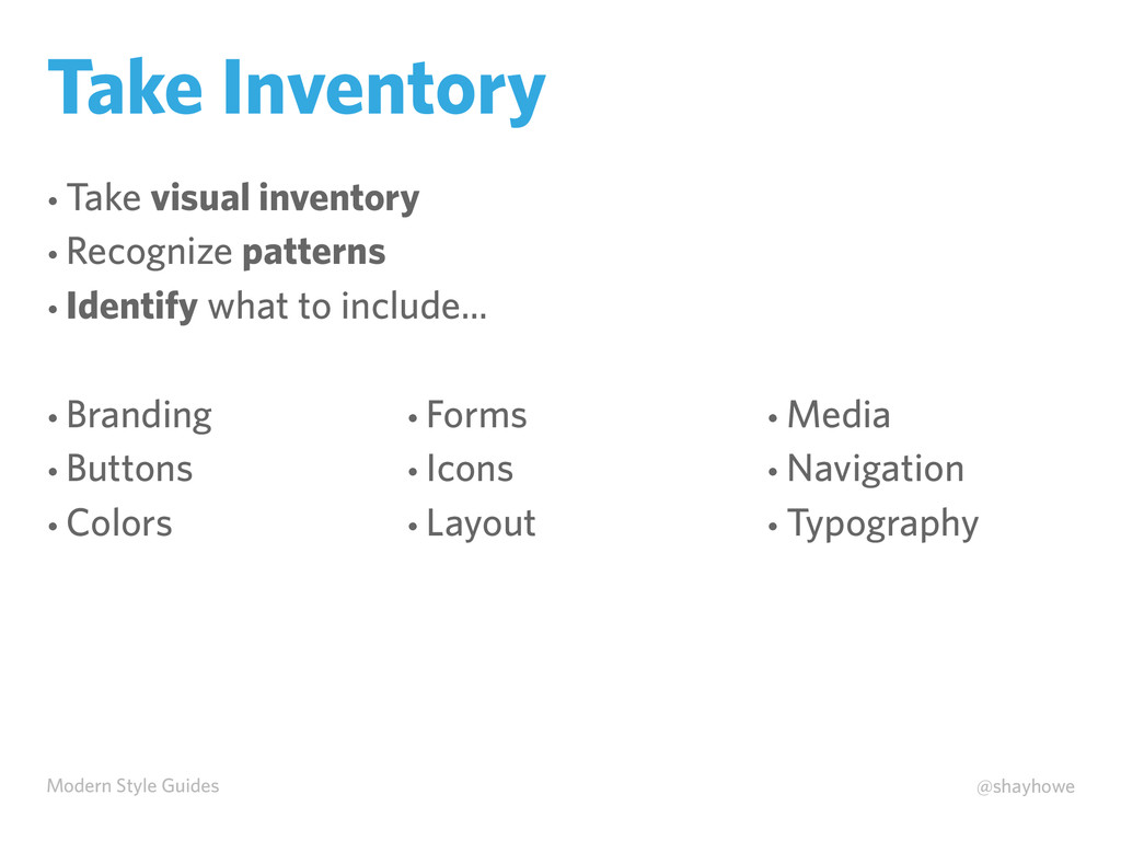 Modern Style Guides @shayhowe Take Inventory • ...