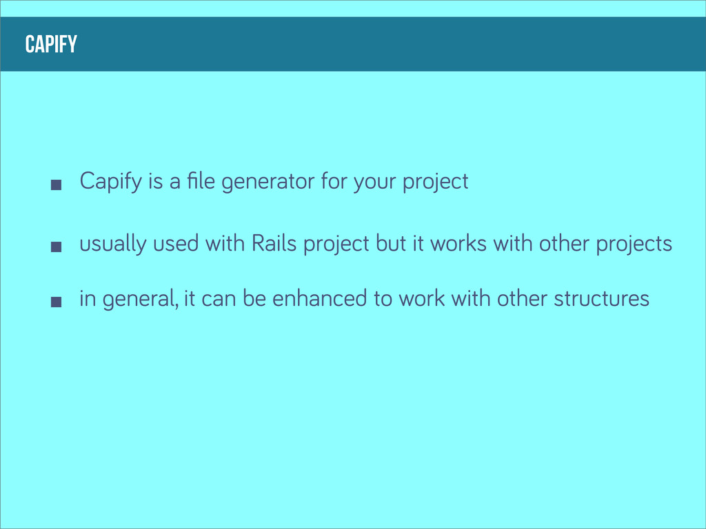 capify Capify is a file enerator for your projec...