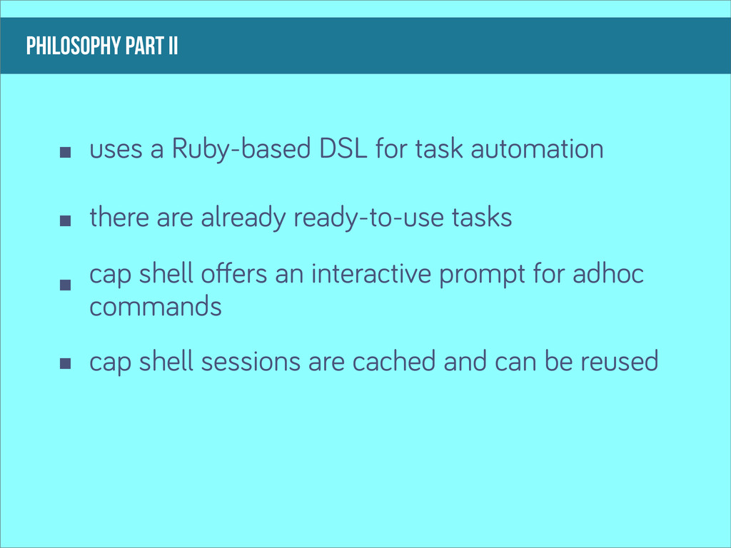 philosophy part ii uses a Ruby-based DSL for ta...