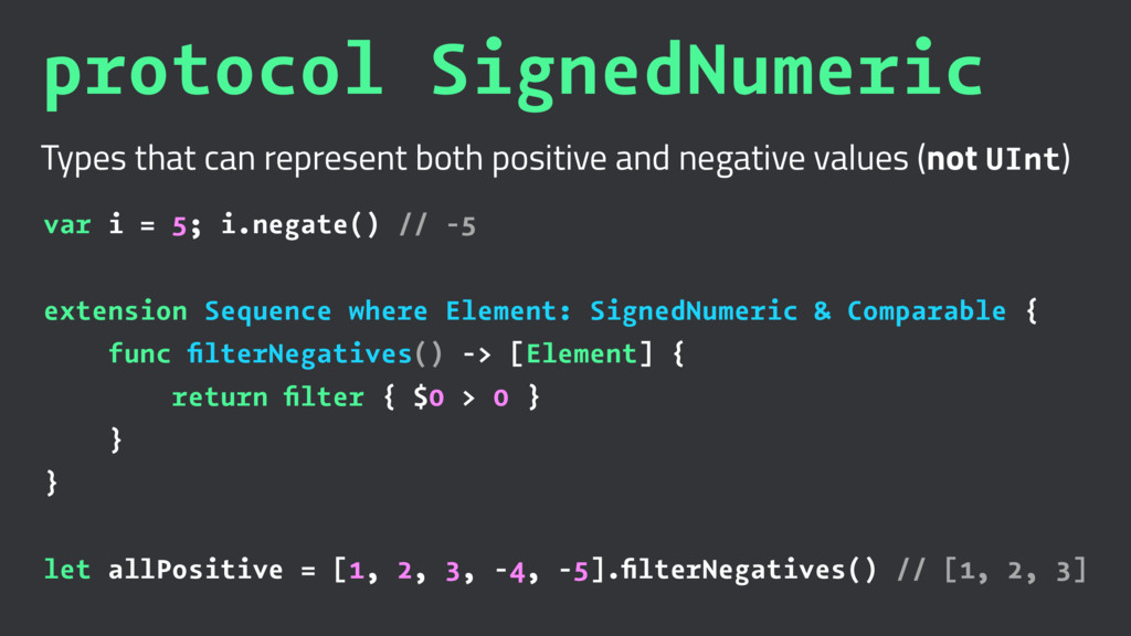 protocol SignedNumeric Types that can represent...
