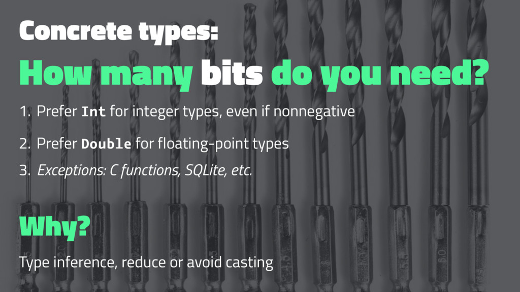 Concrete types: How many bits do you need? 1. P...