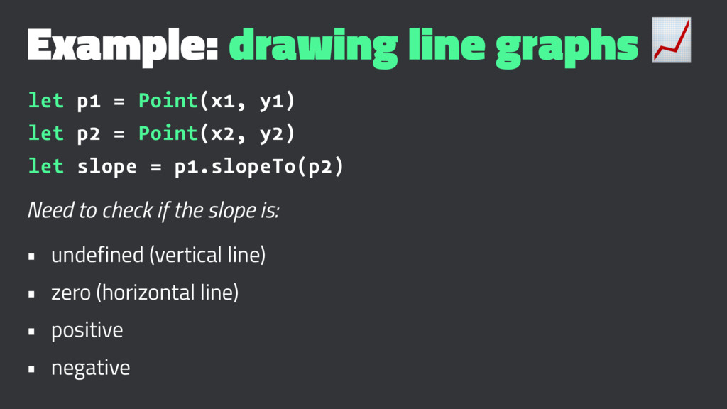 Example: drawing line graphs ! let p1 = Point(x...