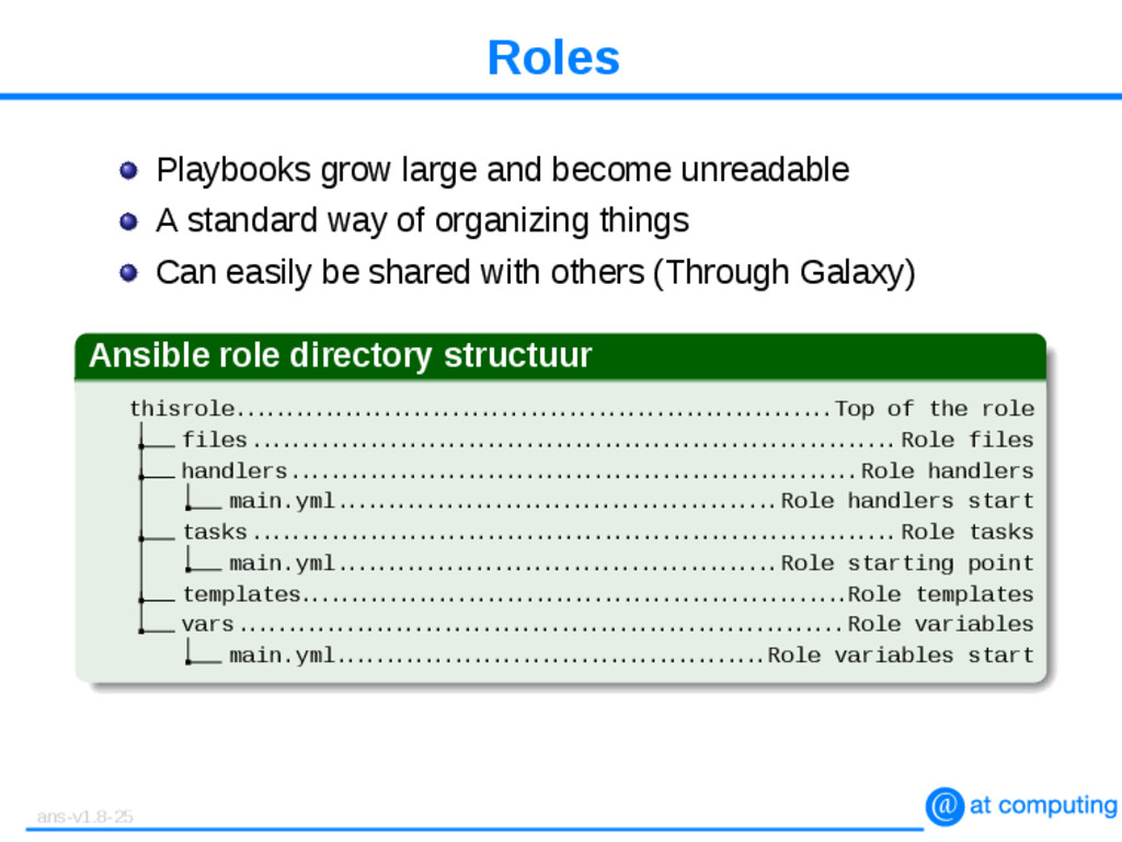 Roles Playbooks grow large and become unreadabl...