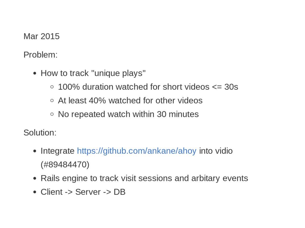 "Mar 2015 Problem: How to track ""unique plays"" 1..."
