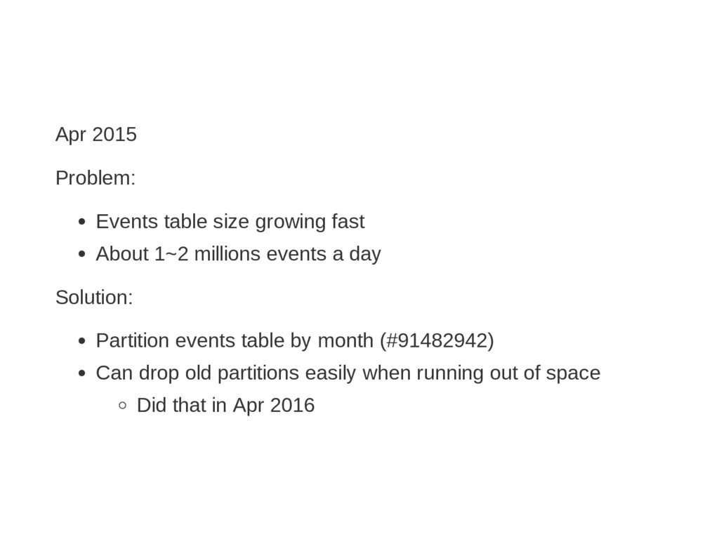 Apr 2015 Problem: Events table size growing fas...