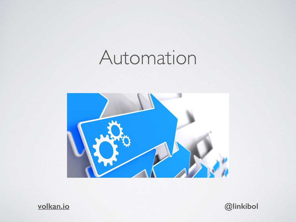 Automation volkan.io @linkibol