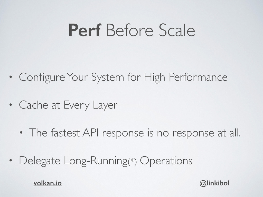 Perf Before Scale • Configure Your System for Hi...