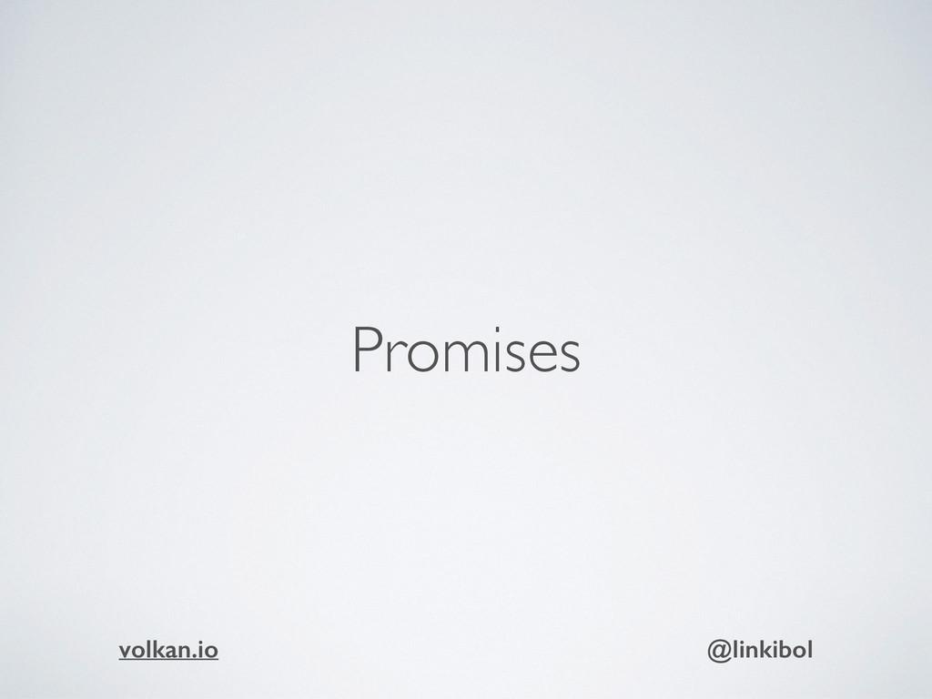 Promises volkan.io @linkibol