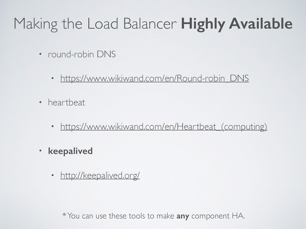 Making the Load Balancer Highly Available • rou...