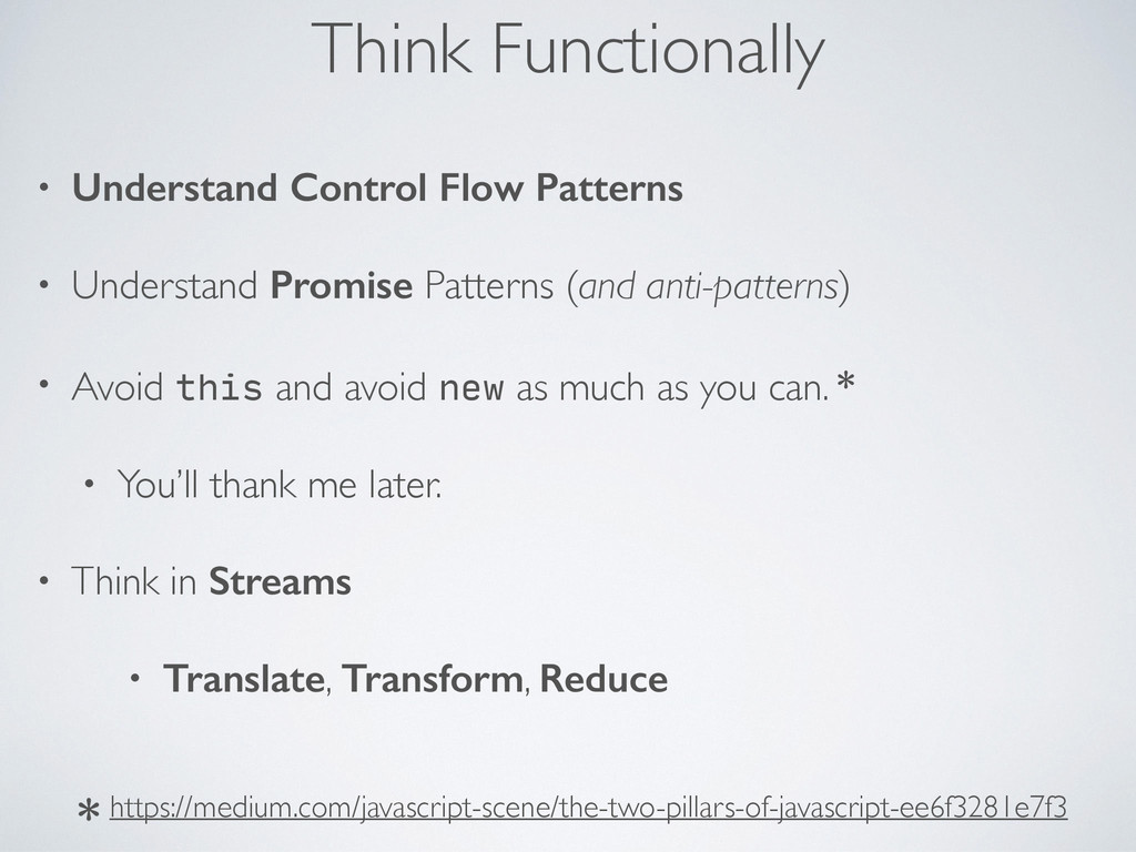 Think Functionally • Understand Control Flow Pa...