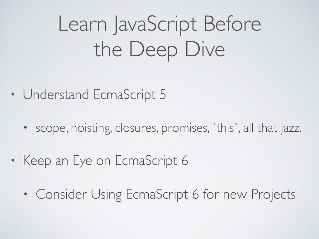 Learn JavaScript Before the Deep Dive • Underst...