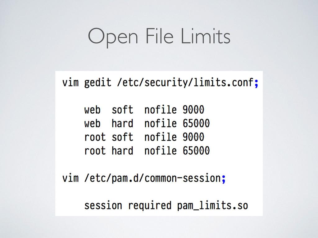 Open File Limits