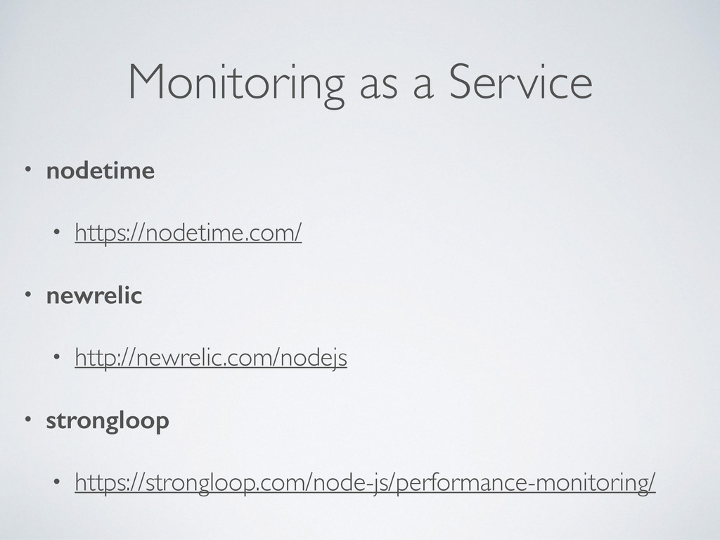 Monitoring as a Service • nodetime • https://no...