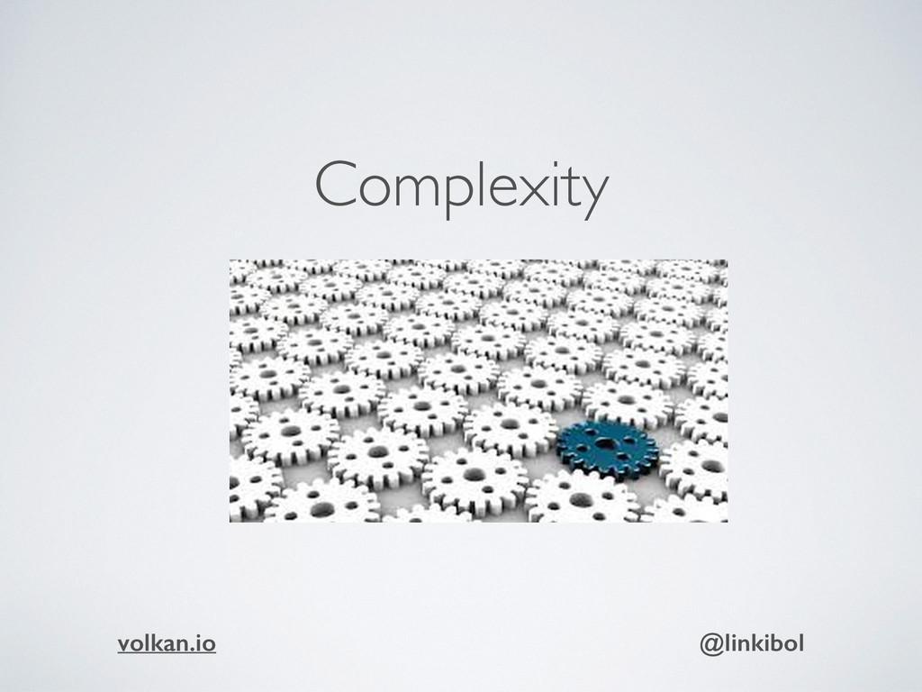 Complexity volkan.io @linkibol