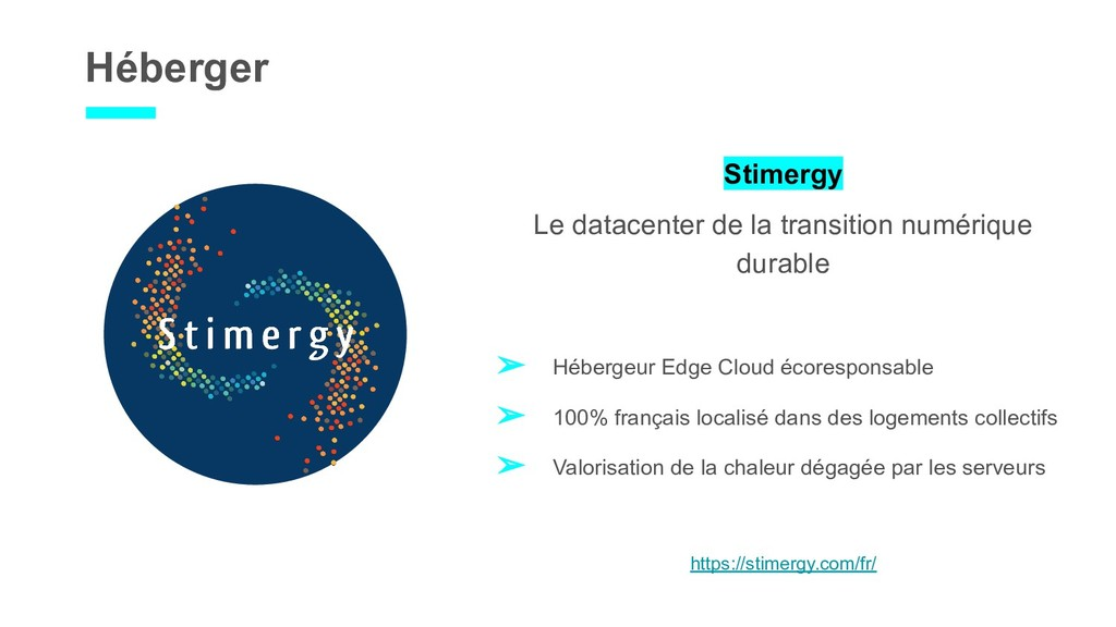 Héberger Stimergy Le datacenter de la transitio...