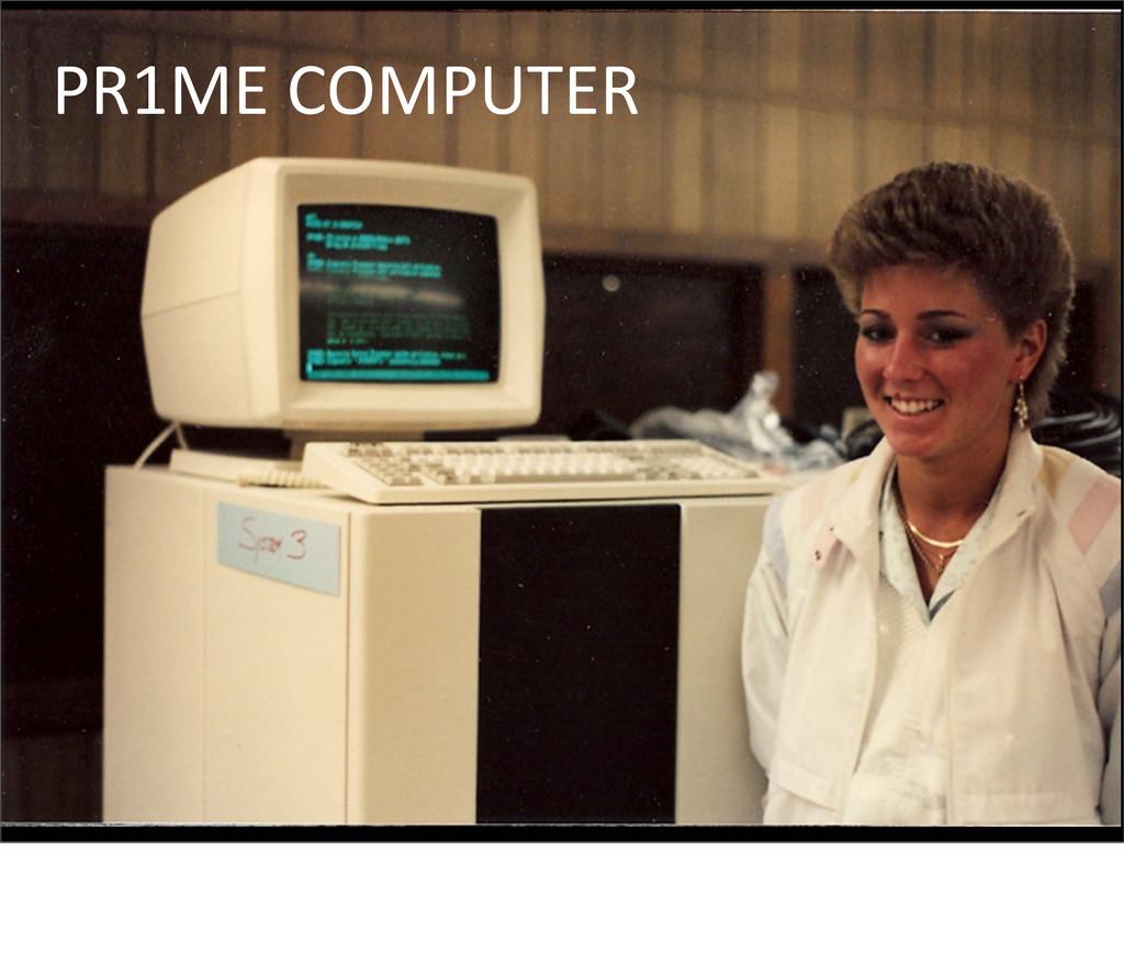 PR1ME COMPUTER Prime made minicomputer...