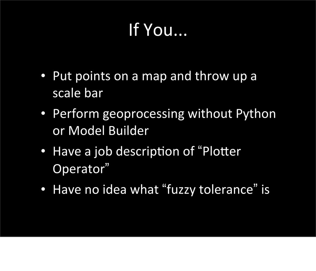 If You... • Put points on a map...