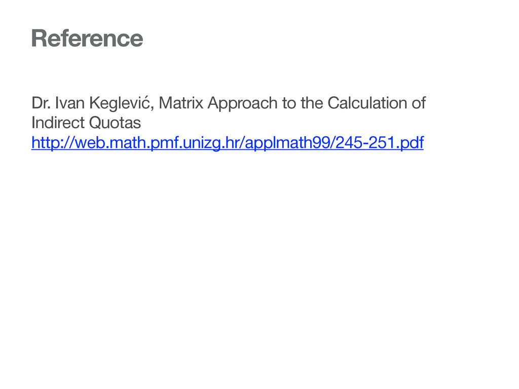 Reference Dr. Ivan Keglević, Matrix Approach to...