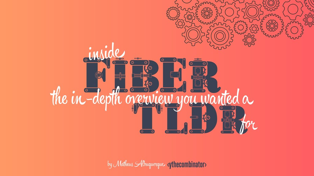 FIBER TLDR f by Mathe Albuquрque <ythecombinato...