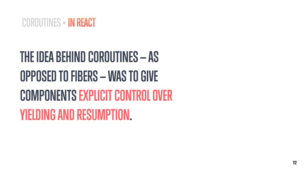 THE IDEA BEHIND COROUTINES — AS OPPOSED TO FIBE...