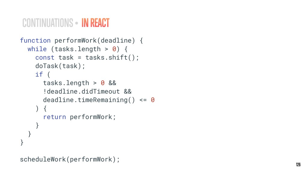 126 126 CONTINUATIONS • IN REACT function perfo...