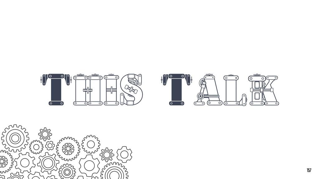 This Talk 157