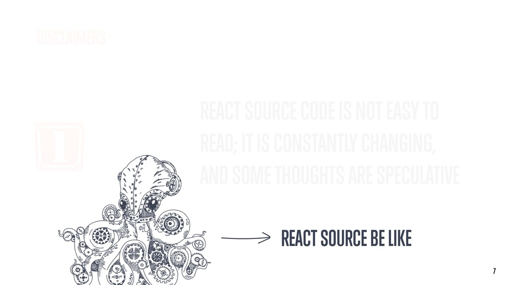 1 REACT SOURCE CODE IS NOT EASY TO READ; IT IS ...
