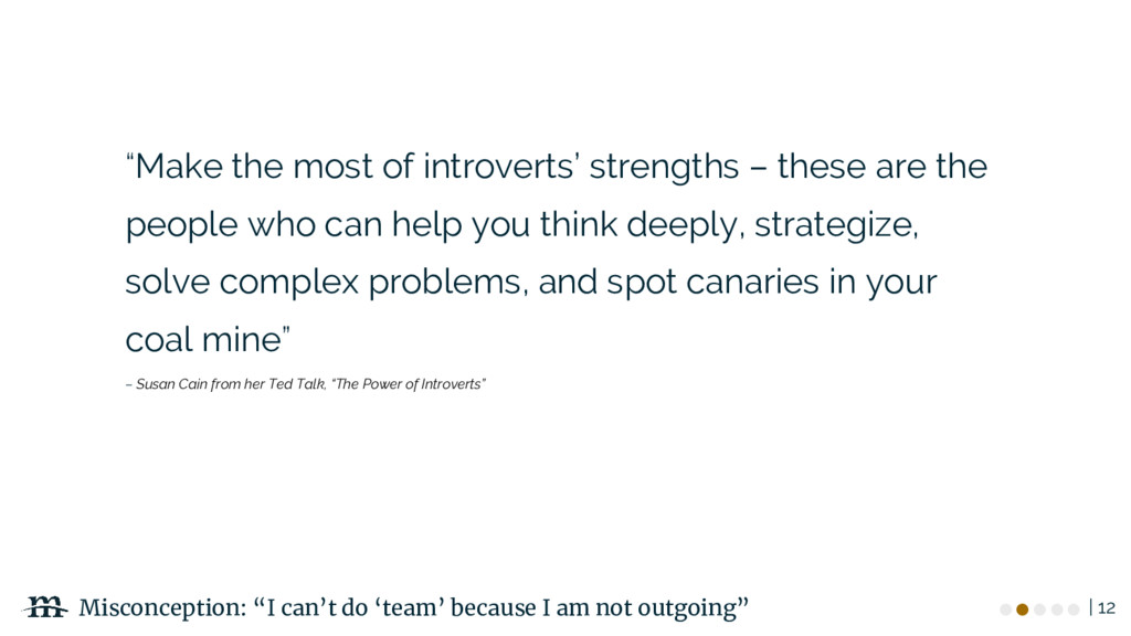 "| 12 ""Make the most of introverts' strengths – ..."