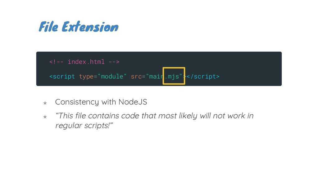 """★ Consistency with NodeJS ★ """"This file contains..."""