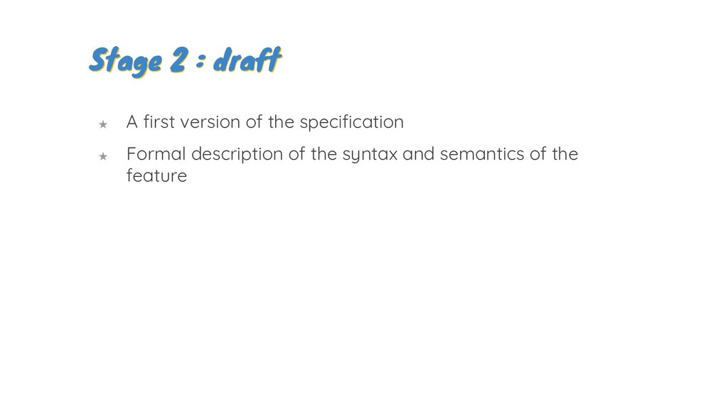 ★ A first version of the specification ★ Formal...