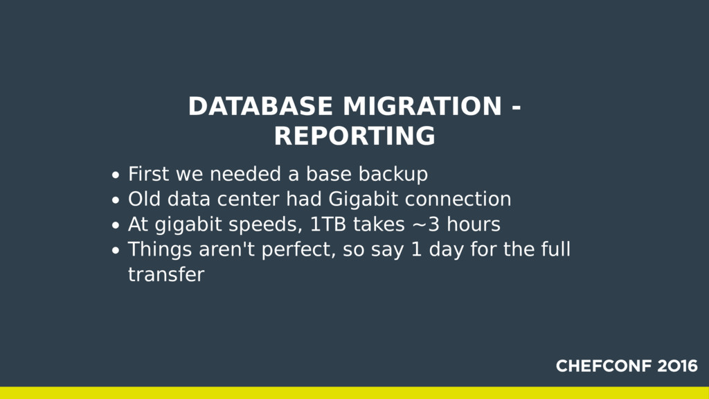 DATABASE MIGRATION - REPORTING First we needed ...