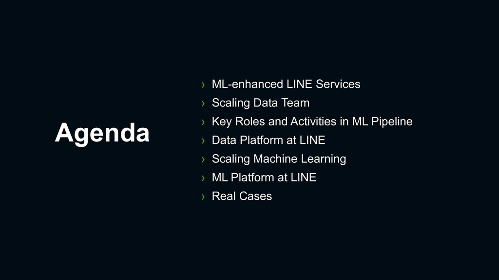 Agenda › ML-enhanced LINE Services › Scaling Da...