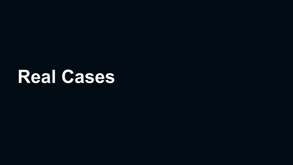Real Cases