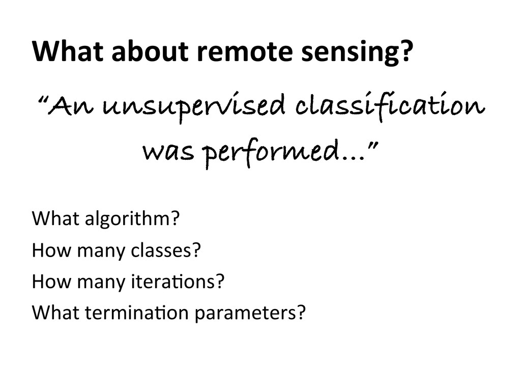 """What about remote sensing?  """"An uns..."""