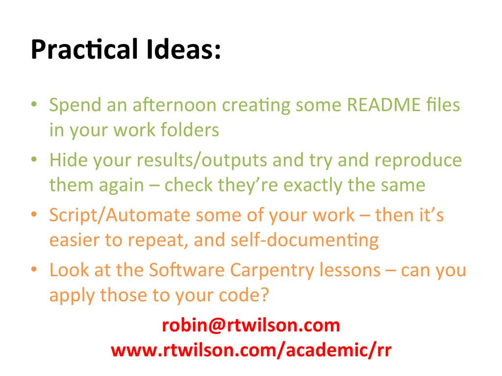 Prac:cal Ideas:  • Spend an a=erno...