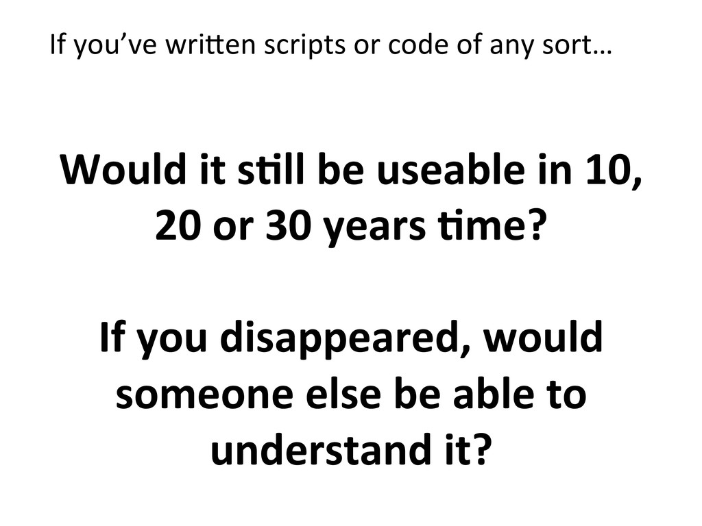 If you've wriNen scripts or code...