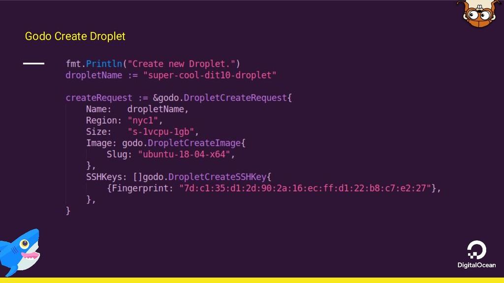Godo Create Droplet