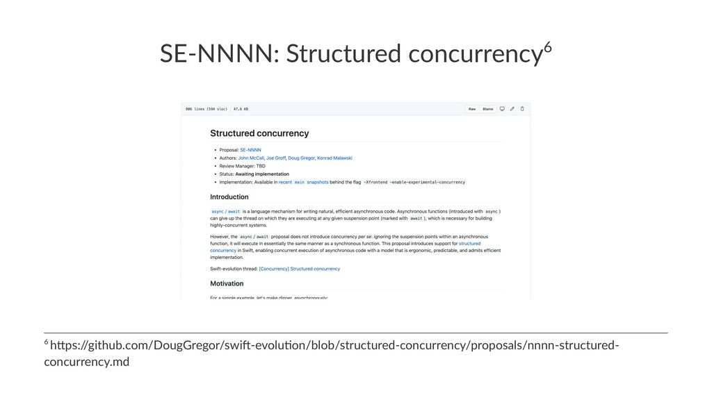 SE-NNNN: Structured concurrency6 6 h$ps:/ /gith...
