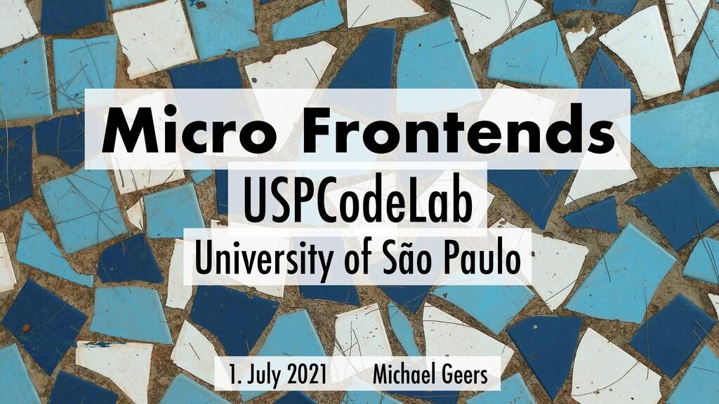 Micro Frontends University of São Paulo USPCode...