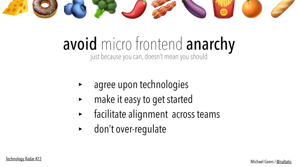 avoid micro frontend anarchy  just because you...