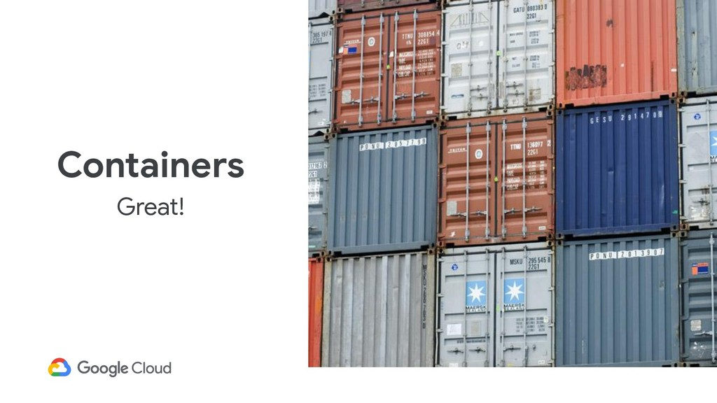 Containers Great!