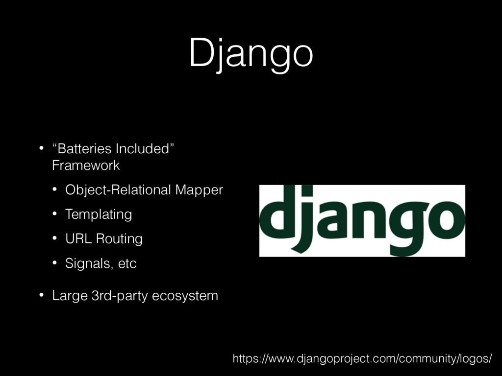 "Django • ""Batteries Included"" Framework • Objec..."