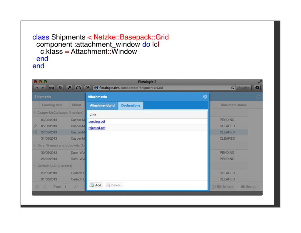 class Shipments < Netzke::Basepack::Grid compon...