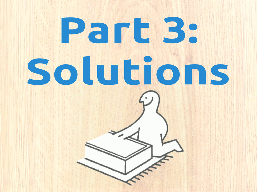 Part 3: Solutions