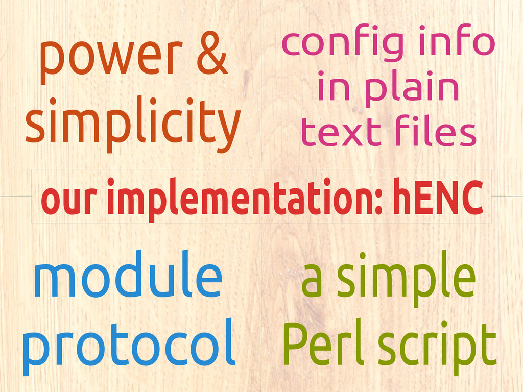 our implementation: hENC power & simplicity con...