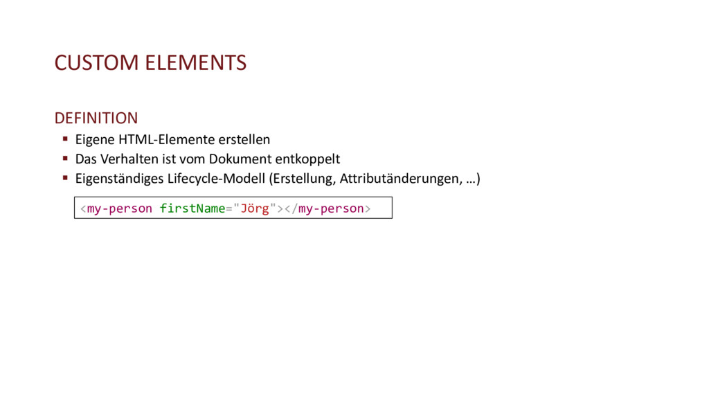 CUSTOM ELEMENTS DEFINITION § Eigene HTML-Elemen...